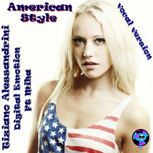 American style vocal version by Tiziano Digital Emotion Ft Miha