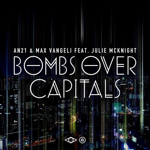 AN21 & Max Vangeli - Bombs Over Capitals (Meysson Morato & Fabien Pereira Re-edit)
