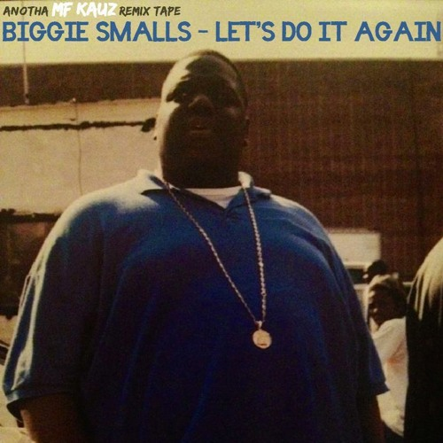 Biggie Smalls - Let's Do It Again (Side A)