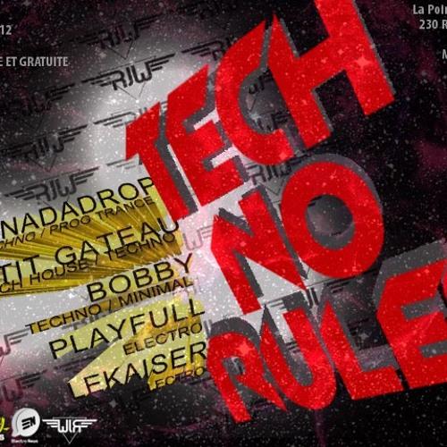 NaDaDrop - Tech No Rules Mixtape