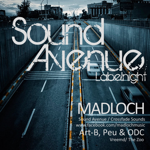 Sound Avenue Labelnight with Madloch @ Tinto Basement (2012-11-24) 4h-set