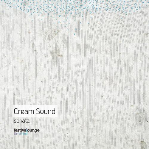 Cream Sound - Sonata (Original Mix) [Festival Lounge Limited]