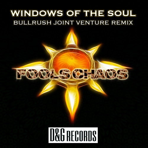 Fool's Chaos - Windows of the Soul (Joint Venture Remix Single)