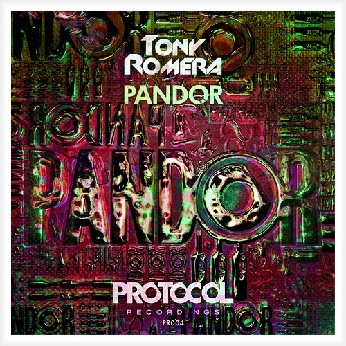 Tony Romera - Pandor (OUT NOW)