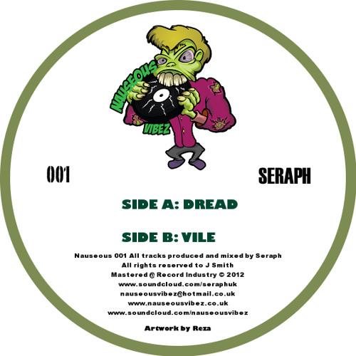 """Seraph - Dread (Out Now! - NAUS001 - 12"""" & Digital)"""
