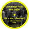 Grand High Priest feat. Dajae -Mary Mary (Yannah Valdevit Remix)