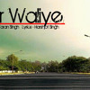 Amritsar Waliye - Dilawar Singh Prod. By Taran Singh Lyrics - Harshjot Singh Aate Di Chidi