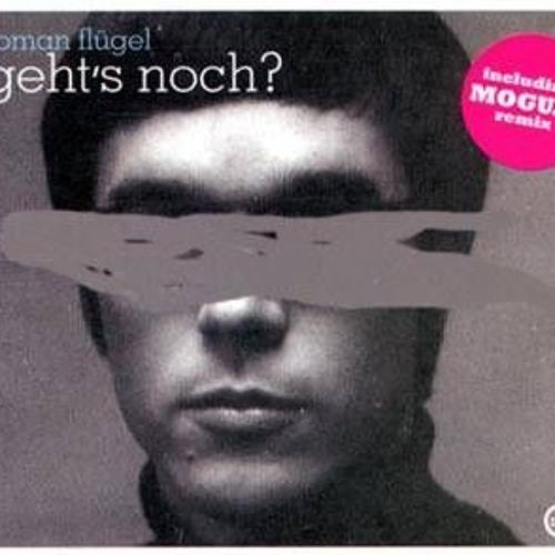 Roman Flugel - Geht's Noch? (Weedus Moombahton ReMix)