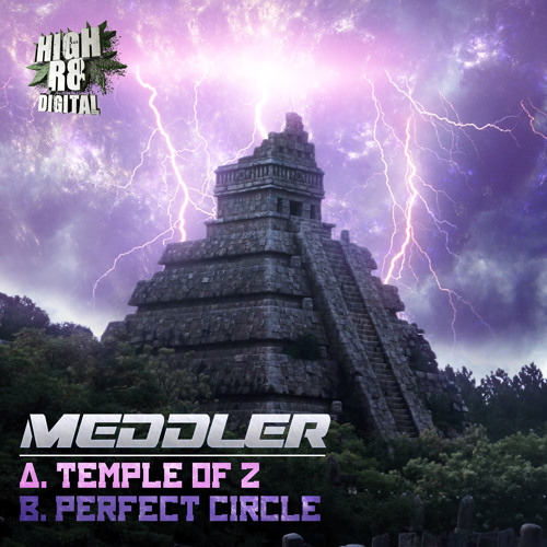 MEDDLER - PERFECT CIRCLE - HIGHR8DIGI015b - OUT NOW !!!