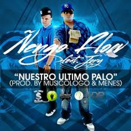 Ñengo Flow Ft Jory - Nuestro Ultimo Palo ~(Musica Piola & Nueva)~