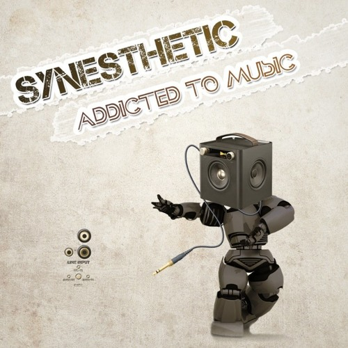 Synesthetic - Addicted to music ep promo