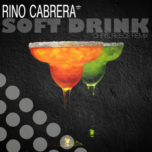 Rino Cabrera - Soft Drink (Chris Reece Remix) & (Original Mix) PREVIEW