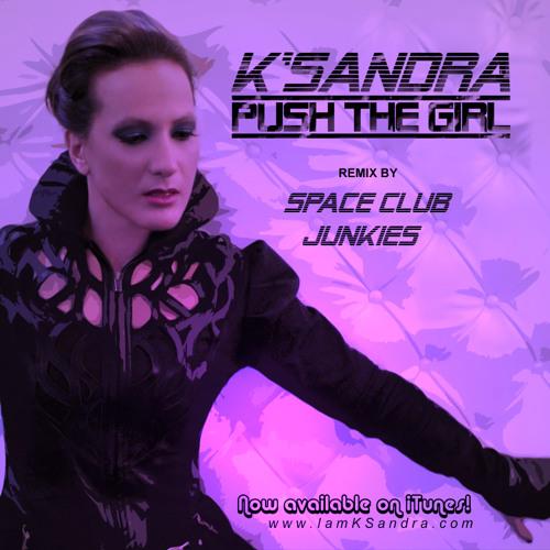 Push the Girl (Space Club Junkies)