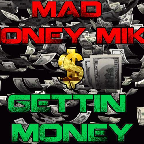 Gettin Money