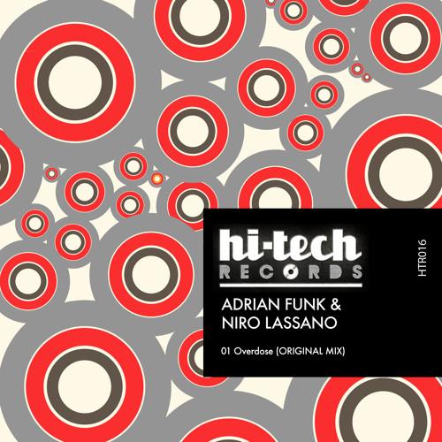 Adrian Funk & Niro Lassano - Overdose (Original Mix)