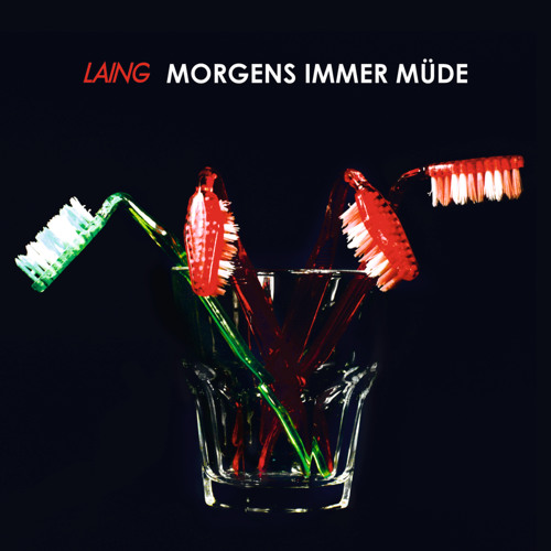 Laing - Morgens Immer Müde (Mykls Monday Morning Club Fix)