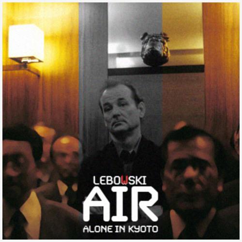 Air - Alone in Kyoto (LeboWski Remix)