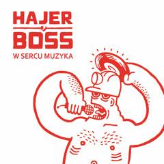 07 ► HAJER BOSS - BADNIJ MNIE [FREE DOWNLOAD www.hajerboss.com]