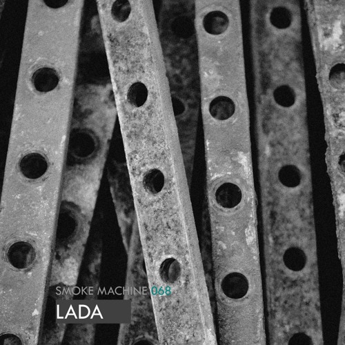 Smoke Machine Podcast 068 LADA