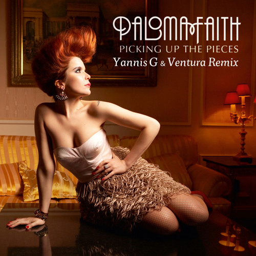 Paloma Faith - Picking up the pieces (Yannis G & Ventura Remix)