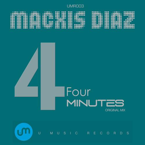 Macxis Diaz - Four Minutes (Original Mix)
