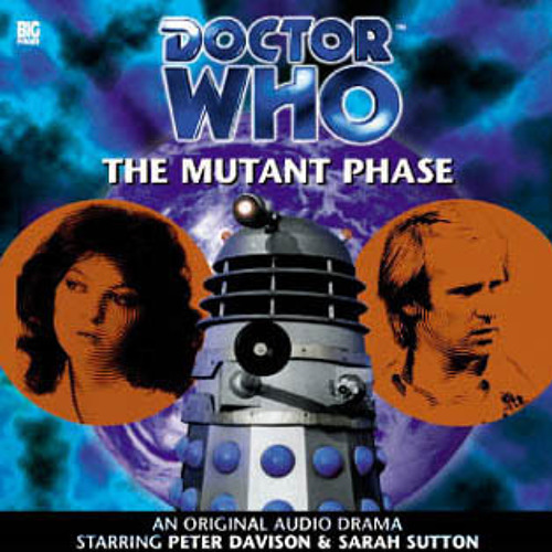 Doctor Who: The Mutant Phase (complete adventure)