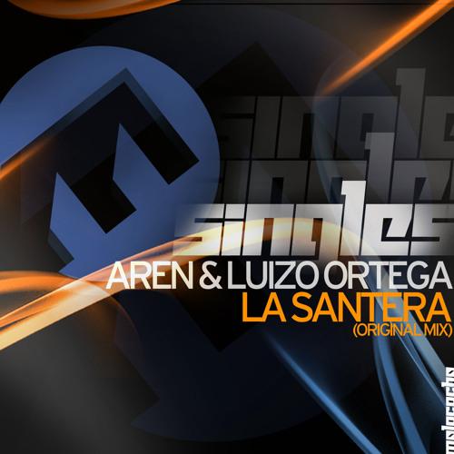 Aren & Luizo Ortega - La santera (Original Mix)