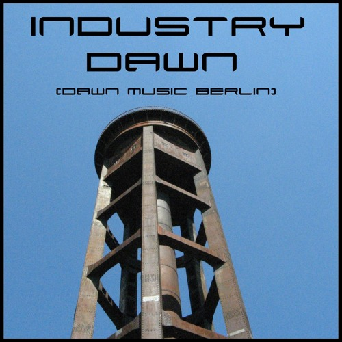 dawn - industry (limited free download))