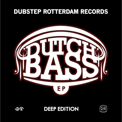 DSR001 - Dutch Bass EP - Deep Edition (Promo Mixtape)