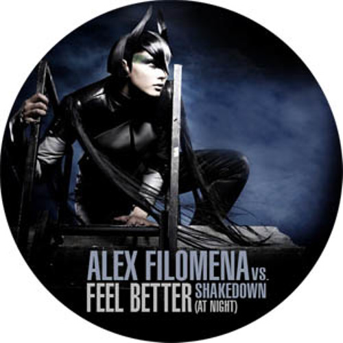 Alex Filomena - Feel Better (At Night) vs.Shakedown (Free download for facebook fans)