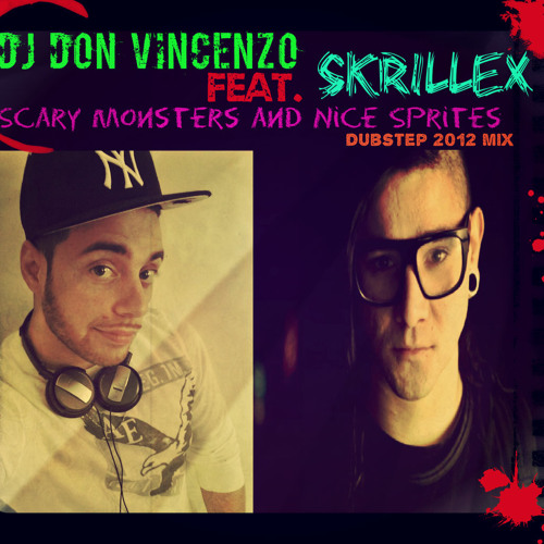 DJ D0N VINCENZO FEAT.SKRILLEX-SCARY MONSTERS AND NICE SPRITES DUBSTEP MIX 2O12 (FREE DOWNLOAD)