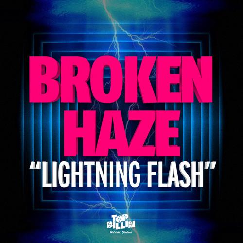 [Teaser]LIGHTNING FLASH EP / BROKEN HAZE (released from TOP BILLIN)