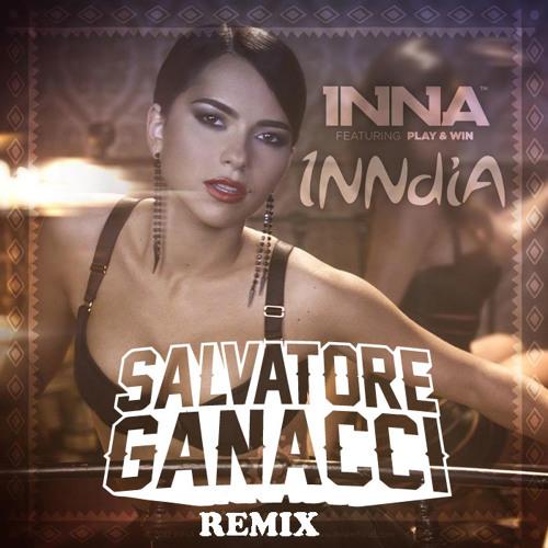 Inndia by Inna (Salvatore Ganacci Remix)