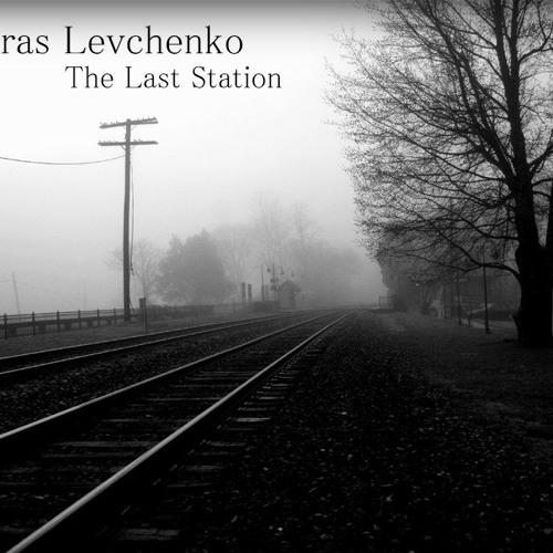 Taras Levchenko - The Last Station (Autumn Improvisation #3)