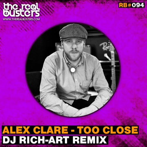 Alex Clare - Too Close (DJ RICH-ART Remix)