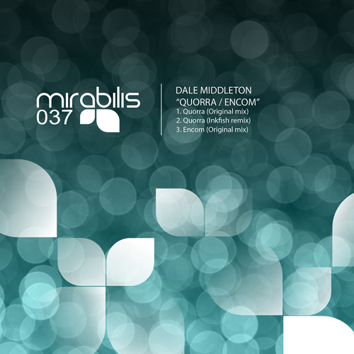 MIRABILIS 037: Dale Middleton 'Quorra' (Original mix)