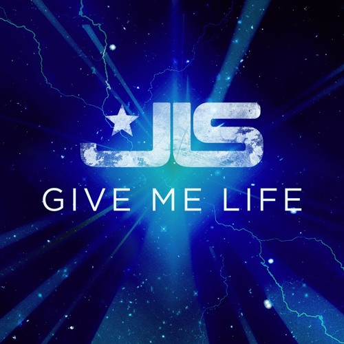 """JLS - """"Give Me Life"""" (Nathan C Remix) [Sony/RCA] **OUT NOW**"""