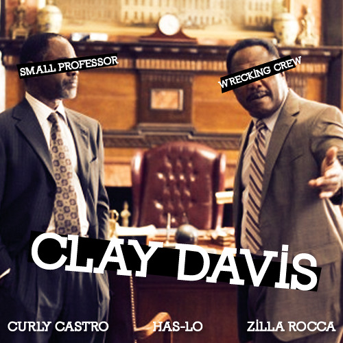 Zilla Rocca feat Has-Lo & Curly Castro - Clay Davis (prod by Small Professor) #PartyWithVillains