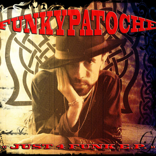Funkypatoche - Just 4 Funk E.P. - 04. The Cruise Theme