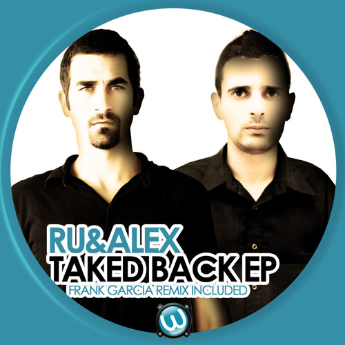 Ru & Alex - Taked back (Ruyman  rework mix)