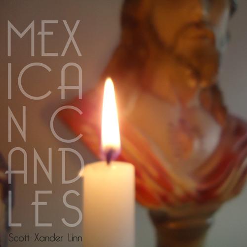 Scott Linn- Mexican Candles