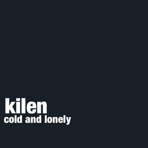 Cold and Lonely (Original)