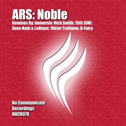 ARS - Noble (Immersiv Remix)