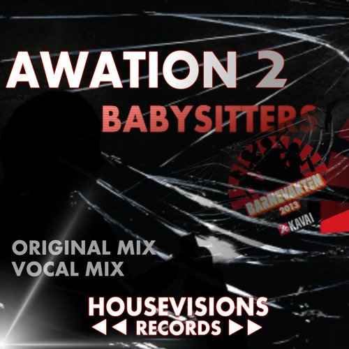 Awation 2 - Babysitters (Barnevakten) 2013 ft T.O (preview)