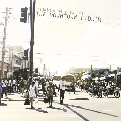 The Downtown Riddim