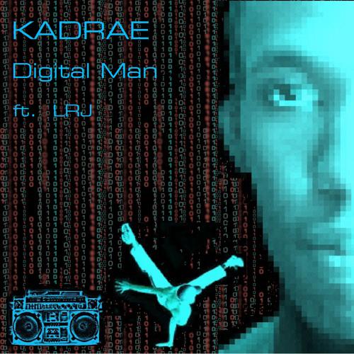 """""""DIGITAL MAN"""" ft LRJ"""