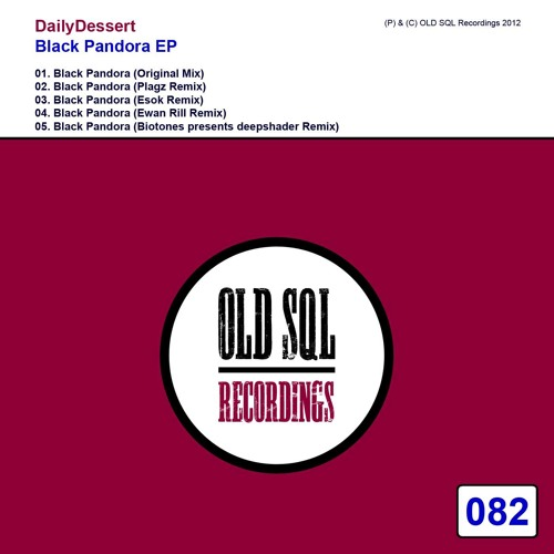 DailyDessert - Black Pandora (Esok Remix) [Preview]