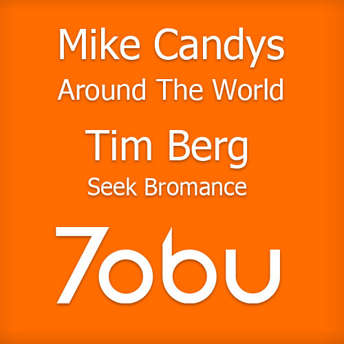 Mike Candys vs Avicii - Around The World vs Seek Bromance (Tobu Mashup)