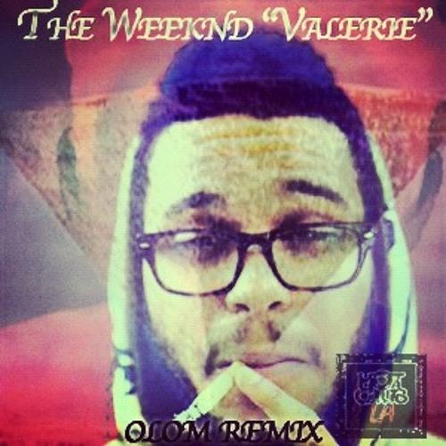 The Weeknd - Valerie (OLOM2K4 Remix)
