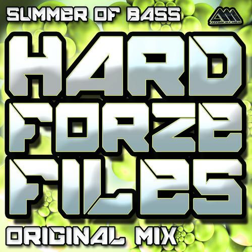 [HARDFORZEFILES004] Summer Of Bass (Original Mix) - Hardforze Feat. MC D